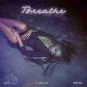 Selah Marley - Breathe  Ft. IDKHIM